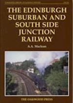 The Edinburgh Suburban and Southside Junction Railway (Oakwood Library of Railway History, nr. 139)