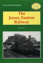 The Jersey Eastern Railway (Oakwood Library of Railway History, nr. 143)