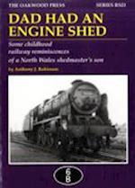 Dad Had an Engine Shed (Reminiscence Series, nr. 21)
