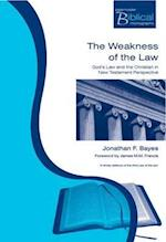 The Weakness of the Law (Paternoster Biblical Theological Monographs)