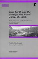 Karl Barth and the Strange New World Within the Bible (Paternoster Biblical Theological Monographs)