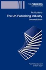PA Guide to the UK Publishing Industry af Paul Richardson, Graham Taylor