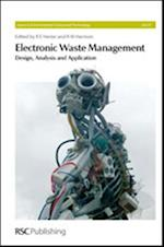 Electronic Waste Management (Issues in Environmental Science and Technology, nr. 27)