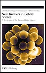 New Frontiers in Colloid Science (Special Publications, nr. 314)