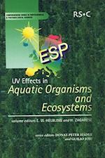 UV Effects in Aquatic Organisms and Ecosystems (Comprehensive Series in Photochemical & Photobiological Sciences, nr. 1)