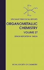 Organometallic Chemistry (Specialist Periodical Reports, nr. 27)