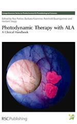 Photodynamic Therapy with ALA (Comprehensive Series in Photochemical & Photobiological Sciences, nr. 7)