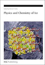Physics and Chemistry of Ice (Special Publications, nr. 311)