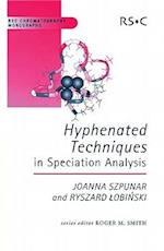 Hyphenated Techniques in Speciation Analysis (Rsc Chromatography Monographs, nr. 8)
