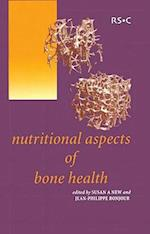 Nutritional Aspects of Bone Health