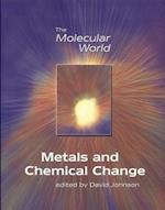 Metals and Chemical Change (Molecular World, nr. 2)