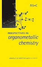 Perspectives in Organometallic Chemistry (Special Publications, nr. 287)