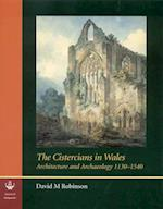 The Cistercians in Wales af David M. Robinson