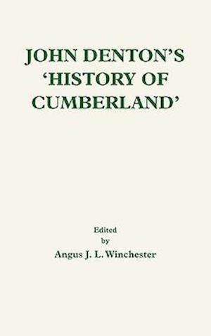 John Denton's History of Cumberland