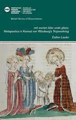 Mit Worten Luter Unde Glanz (Bithell Series of Dissertations, nr. 45)