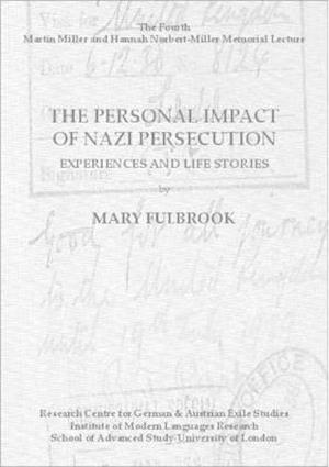 The Personal Impact of Nazi Persecution. Experiences and Life Stories