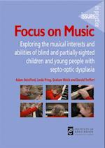 Focus on Music (Issues in Practice)