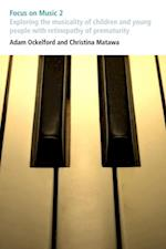 Focus on Music 2 (Issues in Practice)