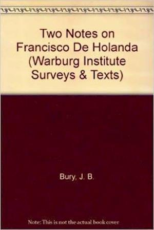 Two Notes on Francisco De Holanda