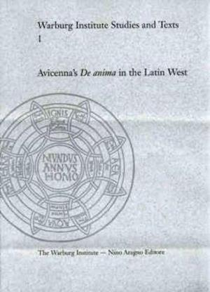 "Avicenna's ""De Anima"" in the Latin West"
