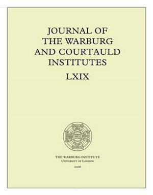 Journal of the Warburg and Courtauld Institutes, v. 69 (2006)