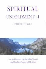 Spiritual Unfoldment (Spiritual unfoldment, nr. 1)