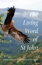 The Living Word of St John