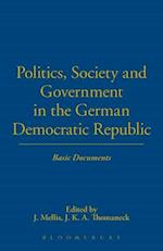 Politics, Society and Government in the German Democratic Republic