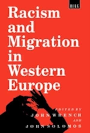 Racism and Migration in Western Europe