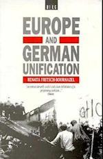 Europe and German Unification af Renata Fritsch-Bournazel, Renata Fritdch-Bournazel, Ranata Fritsch-Bournazel