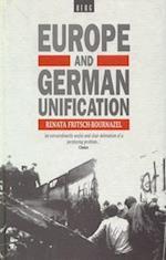 Europe and German Unification af Renata Fritsch-Bournazel, Ranata Fritsch-Bournazel