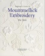 Beginner's Guide to Mountmellick Embroidery (Beginner's guide to series)