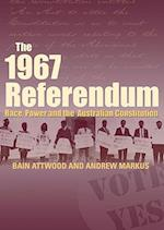 The 1967 Referendum af Bain Attwood, Andrew Markus