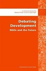 Debating Development (Development in Practice Readers)