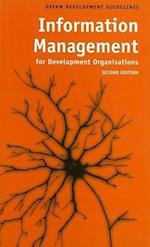 Information Management for Development Organisations (Oxfam Development Guidelines)