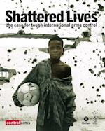 Shattered Lives (Oxfam Campaign Reports)