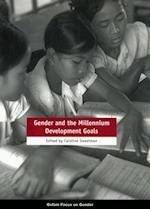 Gender and the Millennium Development Goals (Oxfam Focus on Gender)