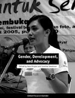 Gender, Development, and Advocacy (Oxfam Focus on Gender)