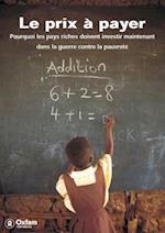 La Prix a Payer (Oxfam Campaign Reports)