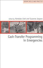 Cash-Transfer Programming in Emergencies (Oxfam Skills and Practice)