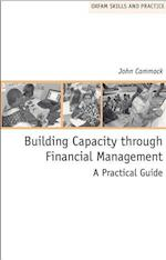 Building Capacity through Financial Management (Oxfam Skills and Practice)