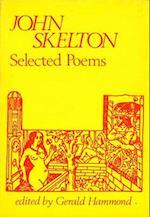 Selected Poems af John Skelton, Gerald Hammond
