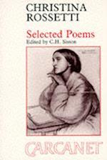 Selected Poems: Christina G. Rossetti