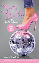 Dirty Dancin in Le Shebeen (The Maggie Muff Trilogy)
