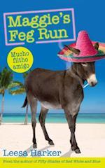 Maggie's Feg Run (The Maggie Muff Trilogy)