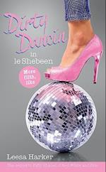 Dirty Dancin in Le Shebeen (The Maggie Muff Trilogy, nr. 2)