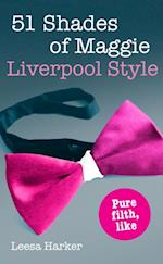 51 Shades of Maggie, Liverpool Style (The Maggie Muff Trilogy)