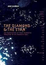 The Diamond & the Star