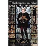 The Shakespearean Ethic (VyvyanS Shakespearean Trilogy, nr. 1)