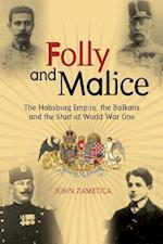 Folly and Malice